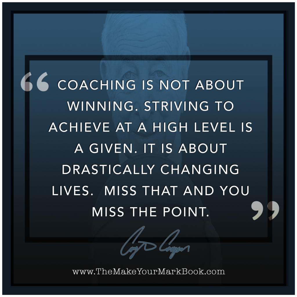 Coaching is Not About Winning
